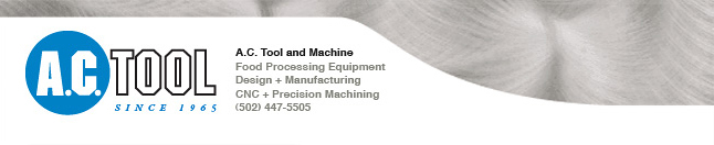 CNC & Precision Machining,Food Processing Equipment, Design and Manufacturing